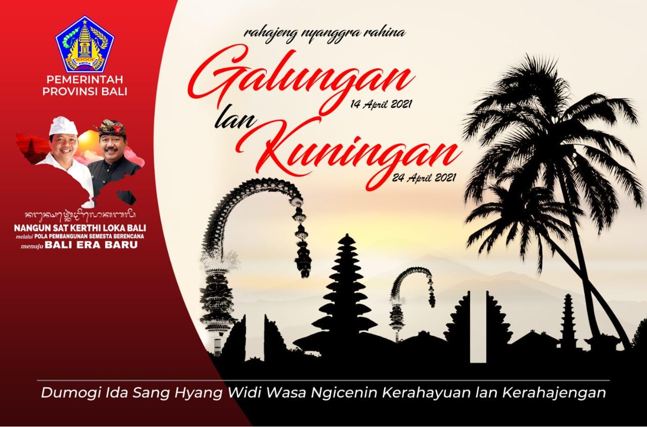 Pemerintah Provinsi Bali Mengucapkan Selamat Hari Raya Galungan & Kuningan